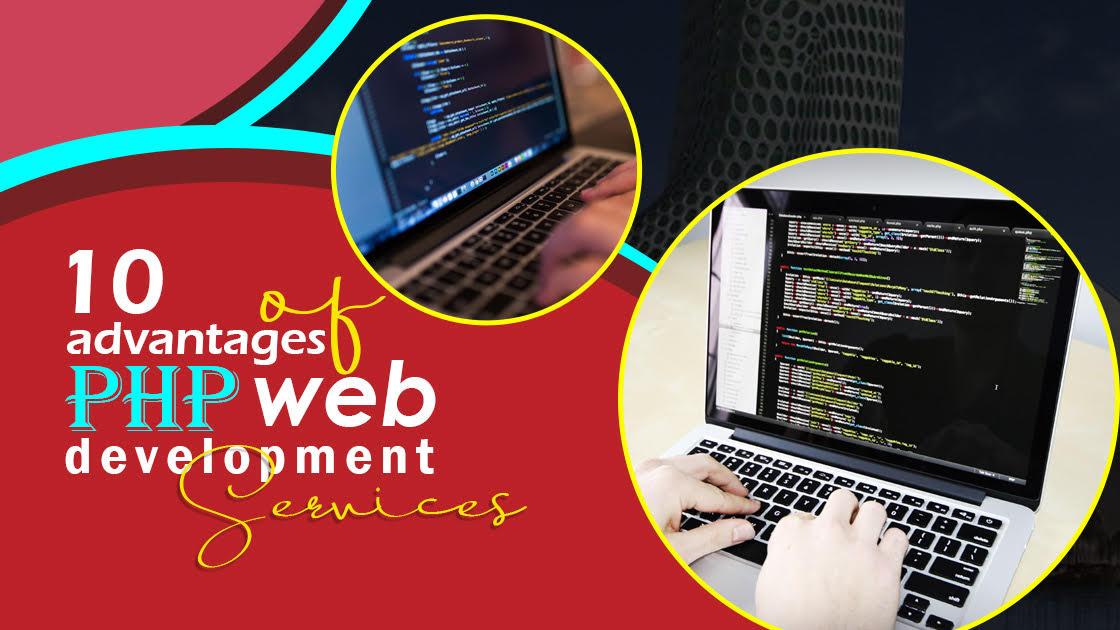 Advantages of PHP Web Development Services